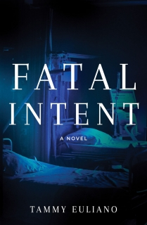 Fatal Intent by Tammy Euliano